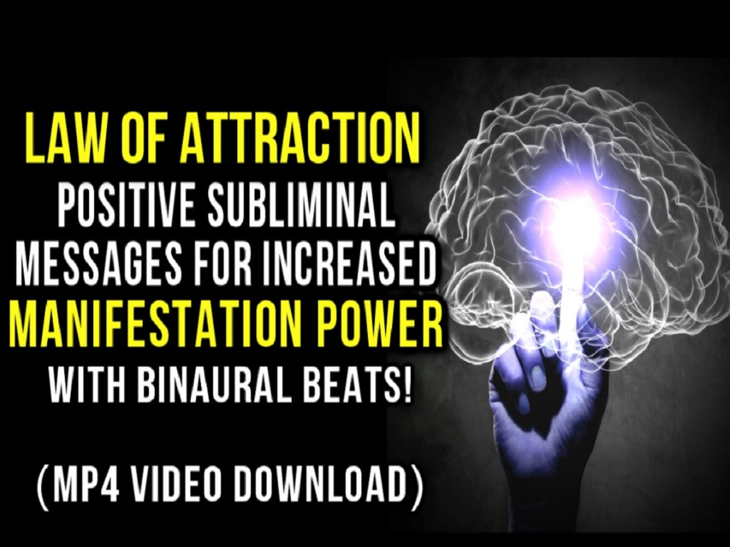 Law of Attraction Positive Subliminal Messages for Increased