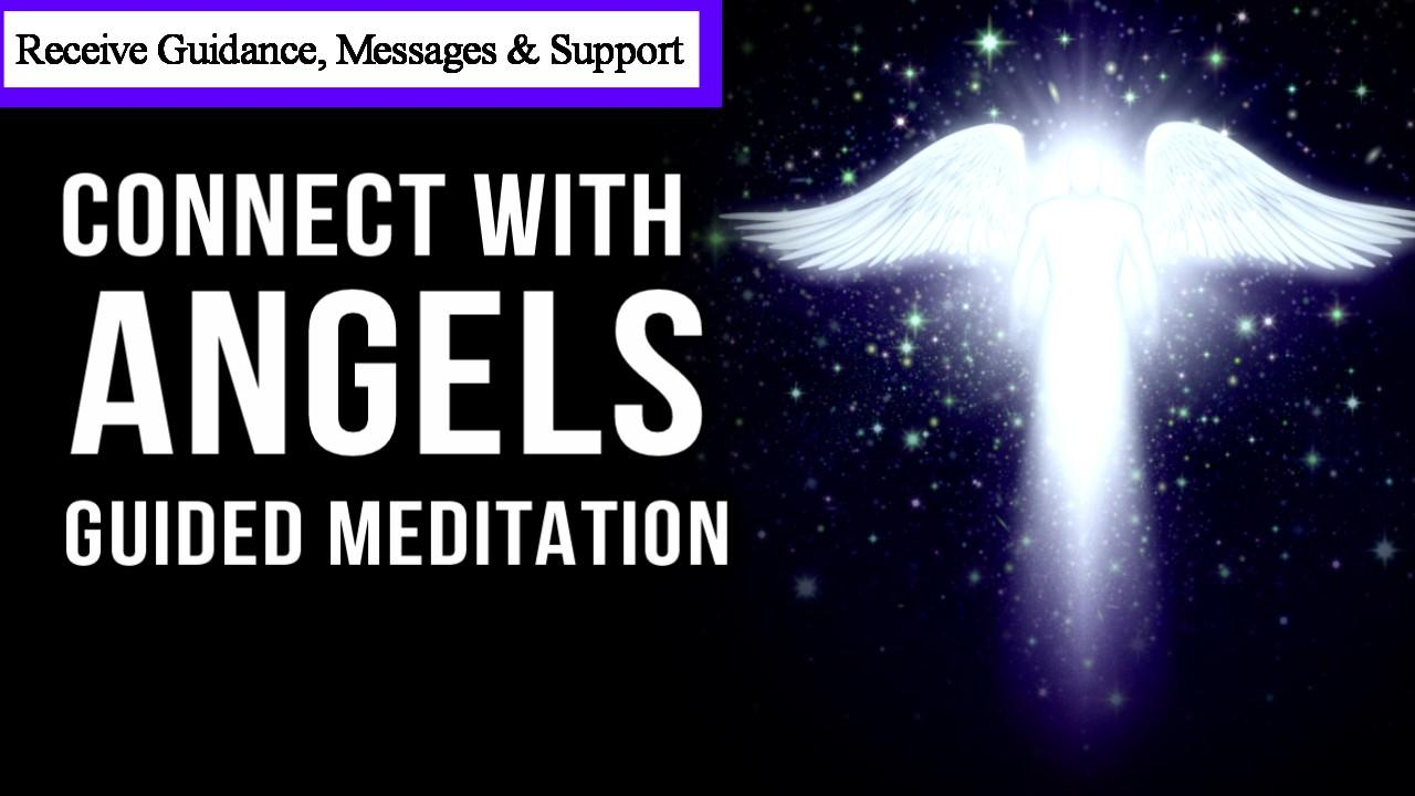Connect With Angels & Spirit Guides Guided Meditation